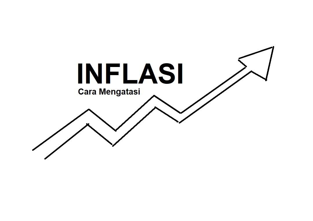 Cara Mengatasi Inflasi yang Dilakukan Oleh Pemerintah