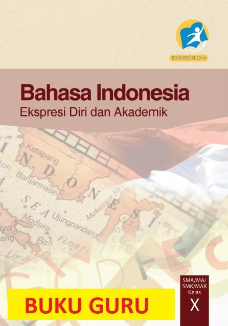 Buku Paket Bahasa Indonesia Kelas 10 Kurikulum 2013 ...