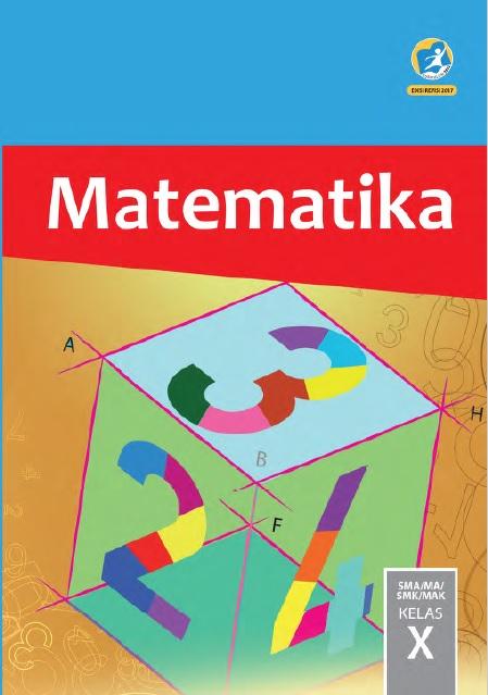 Buku Matematika Kelas 10 Kurikulum 2013 Revisi 2017