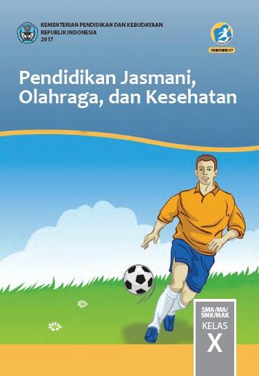Buku Penjaskes Kelas 10 Kurikulum 2013 Revisi 2017