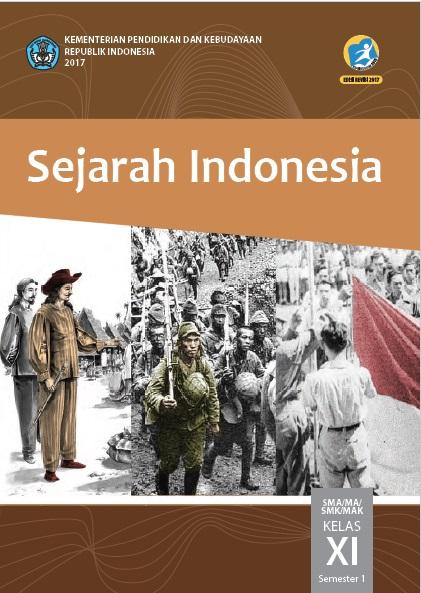 Buku Sejarah Indonesia Kelas 11 Kurikulum 2013 Revisi 2017