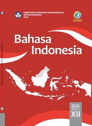 Buku Bahasa Indonesia Kelas 12 Kurikulum 2013 Revisi 2018