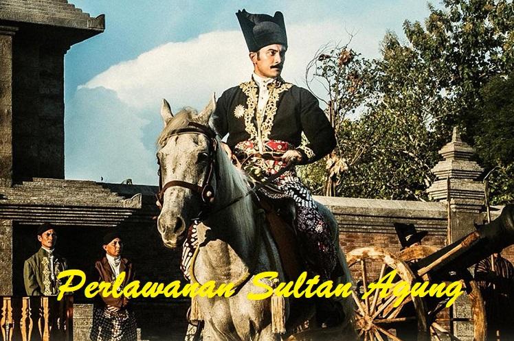 Sejarah Perlawanan Sultan Agung Terhadap VOC